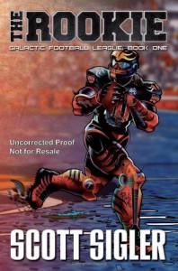The Rookie (Galactic Football League) - Scott Sigler