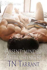 Absent-Minded Astrophysicist - T.N. Tarrant