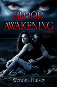 Blood Awakening (The Blood Burden Series) - Wenona Hulsey