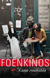 Nasze rozstania - David Foenkinos