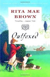 Outfoxed: A Novel (Foxhunting Mysteries) - Rita Mae Brown