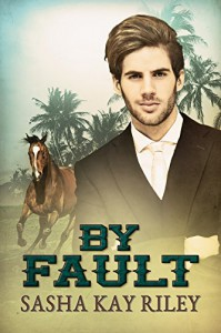 By Fault (Anderson Stables Book 3) - Sasha Kay Riley