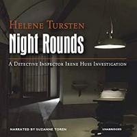Night Rounds - Helene Tursten, Suzanne Toren