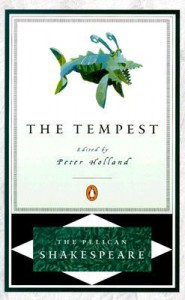 The Tempest - Stephen Orgel, A.R. Braunmuller, Peter Holland, William Shakespeare