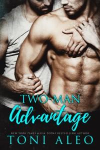 Two-Man Advantage - Toni Aleo