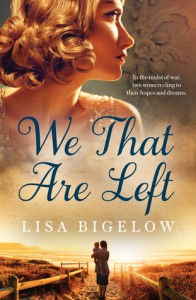 We That Are Left - Lisa Bigelow