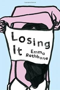 Losing It - Emma Rathbone