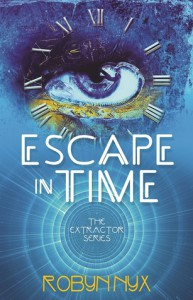 Escape in Time (Extractor) - Robyn Nyx