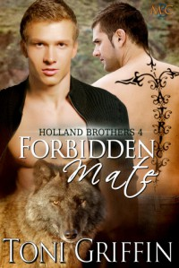 Forbidden Mate - Toni Griffin