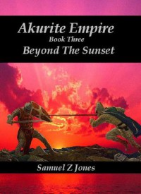 Beyond the Sunset - Samuel Z. Jones