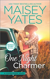 One Night Charmer: Hometown Heartbreaker Bonus (Copper Ridge Novels) - Maisey Yates