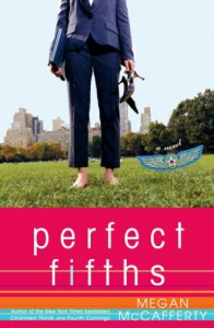 Perfect Fifths: A Novel (Jessica Darling) - Megan McCafferty