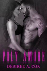Poly Amore - Desiree A. Cox, Book Cover By Design, Kim Huther