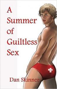 A Summer of Guiltless Sex - Dan Skinner