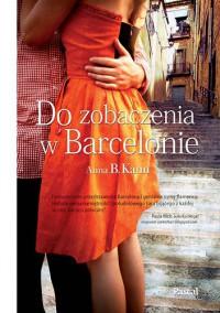 Do zobaczenia w Barcelonie - Anna B. Kann