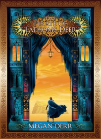The Pirate of Fathoms Deep - Megan Derr