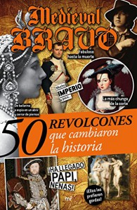 50 revolcones que cambiaron la historia - Medieval Bravo
