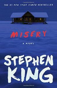 Misery: A Novel - Stephen King