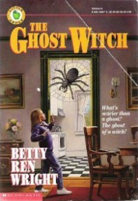 The Ghost Witch - Betty Ren Wright