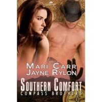 Southern Comfort (Compass Brothers, #2) - Mari Carr,  Jayne Rylon