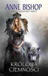 Królowa ciemności (Czarne Kamienie, #3) - Anne Bishop