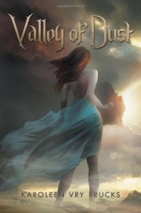 Valley of Dust - Karoleen Vry Brucks