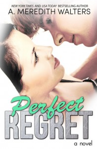 Perfect Regret (Bad Rep 2) - A. Meredith Walters