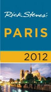 Rick Steves' Paris 2012 - Rick Steves, Steven Smith, Gene Openshaw