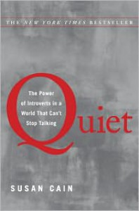 Quiet: The Power of Introverts in a World That Can't Stop Talking -