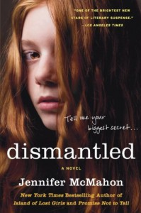 Dismantled: A Novel - Jennifer McMahon