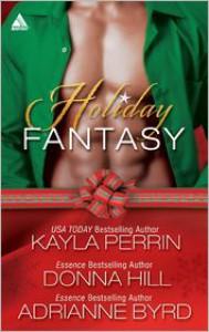 Holiday Fantasy - Adrianne Byrd, Donna Hill, Kayla Perrin