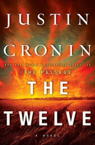 The Twelve (The Passage, #2) - Justin Cronin
