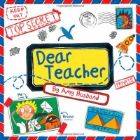 Dear Teacher - Amy Husband