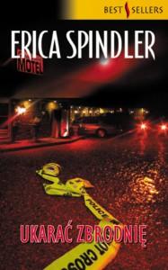 Ukarać zbrodnię - Erica Spindler