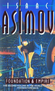 Foundation and Empire (Foundation, #2) - Isaac Asimov