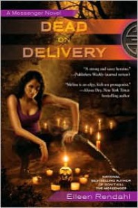 Dead on Delivery - Eileen Rendahl