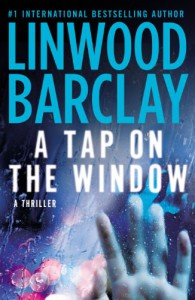 A Tap on the Window - Linwood Barclay