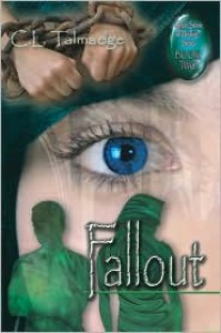 Fallout - C.L. Talmadge