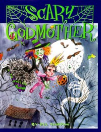 Scary Godmother - Jill Thompson