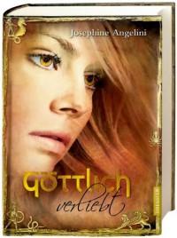 Göttlich verliebt (Göttlich, #3) - Josephine Angelini