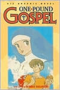 One Pound Gospel, Volume 1 - Rumiko Takahashi