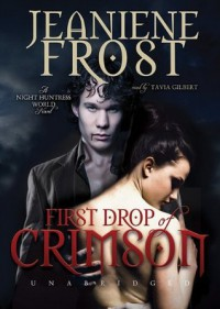 First Drop of Crimson - Jeaniene Frost, Tavia Gilbert