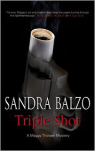 Triple Shot - Sandra Balzo