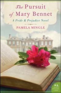 The Pursuit of Mary Bennet: A Pride and Prejudice Novel - Pamela Mingle