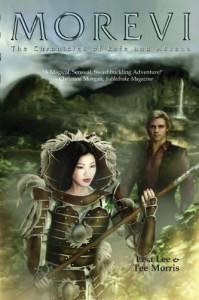 Morevi: The Chronicles of Rafe and Askana (Book 1) - Lisa Lee, Tee Morris