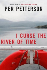 I Curse the River of Time - Per Petterson, Charlotte Barslund