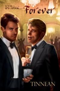 Forever: Spy vs. Spook Series, Book 3 - Tinnean