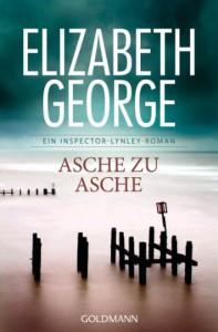 Asche zu Asche - Elizabeth  George, Mechtild Sandberg-Ciletti