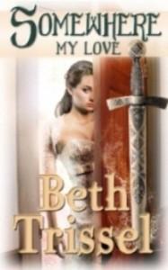 Somewhere My Love - Beth Trissel