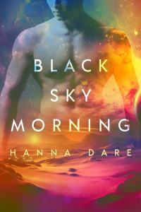 Black Sky Morning (Mind + Machine #3) - Hanna Dare